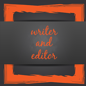 writer and editor
