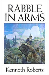 Rabble in Arms, Kenneth Roberts