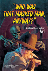 Who Was That Masked Man Anyway?